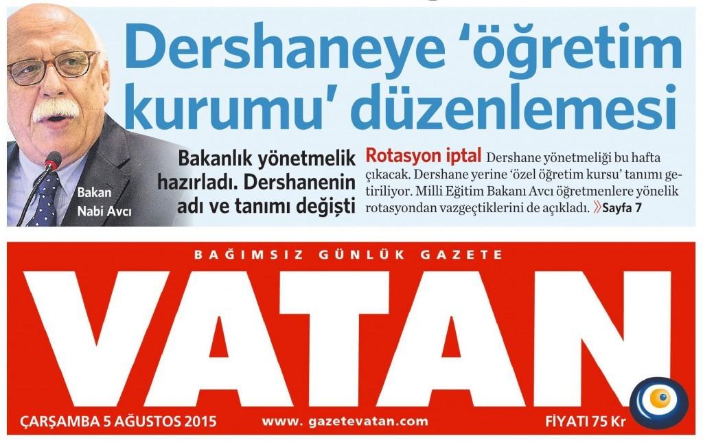 5 Ağustos 2015 Vatan Gazetesi 1. sayfa