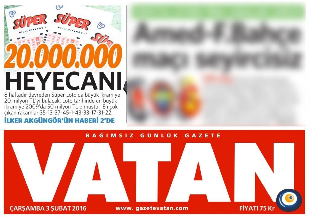 3 Şubat 2016 Vatan Gazetesi 2. sayfa